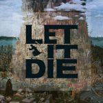 PS4期待の新作ハクスラ!「LET IT DIE」パンツ一丁で始まる漢のサバイバル!